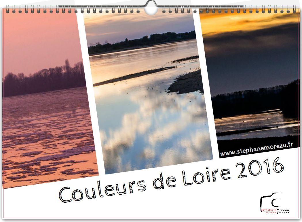 """CALENDRIER 2016 """"COULEURS DE LOIRE"""""""